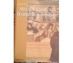 Medici, Chirurgi. Barbieri e Speziali - Giuseppe Pitrè,  2001,  Brancato