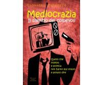 Mediocrazia, il silenzio dei colpevoli - Giovanni Panunzio,  2018,  Youcanprint