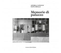 Memorie di palazzo, Antonella Cappuccio, Filippo Cristallo,  2020,  Youcanprint