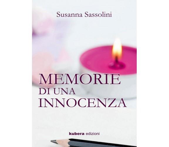 Memorie di una innocenza di Susanna Sassolini,  2019,  Youcanprint