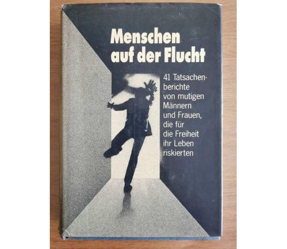 Menschen auf der Flucht - AA. VV. - Verlag Das Beste - 1982 - AR