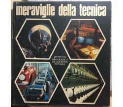 Meraviglie della tecnica di Aa.vv.,  1971,  Istituto Geografico Deagostini
