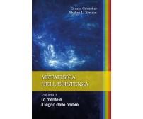 Metafisica dell'esistenza. Volume 3 – La mente e il regno delle ombre