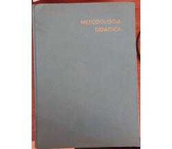 Metodologia didattica - Renzo Titone,  1963,  Pas - Verlag Zurich - S