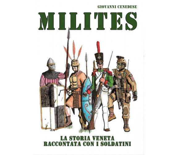 Milites - Giovanni Cenedese,  2017,  Youcanprint