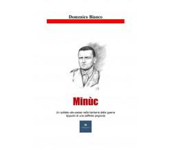 Minùc di Domenico Bianco,  2020,  Youcanprint