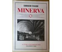 Minerva. Autori Contemporanei - Cronache Italiane, 2000 - L