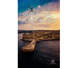 Mistero nel Mediterraneo di Giuseppe Raudino,  2019,  Genesis Publishing