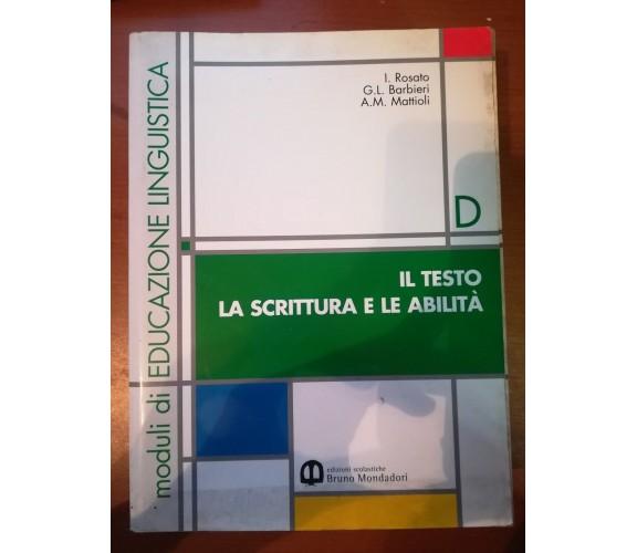 Moduli di Educazione Linguistica Vol. B,C,D - AA.VV. - Mondadori - 2000 - M