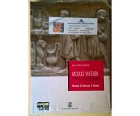 Modus vivendi. Versioni latine - Laura Ventura Martelli - 2010, Le Monnier - L