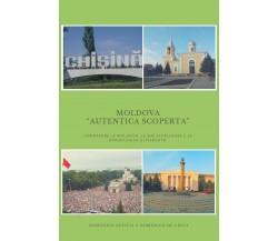 """Moldova: """"Autentica Scoperta"""" -  Letizia, De Lucia,  2018,  Youcanprint"""