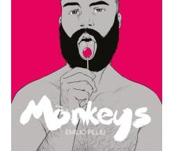 Monkeys  - Emilio Pilliu,  2017,  Youcanprint
