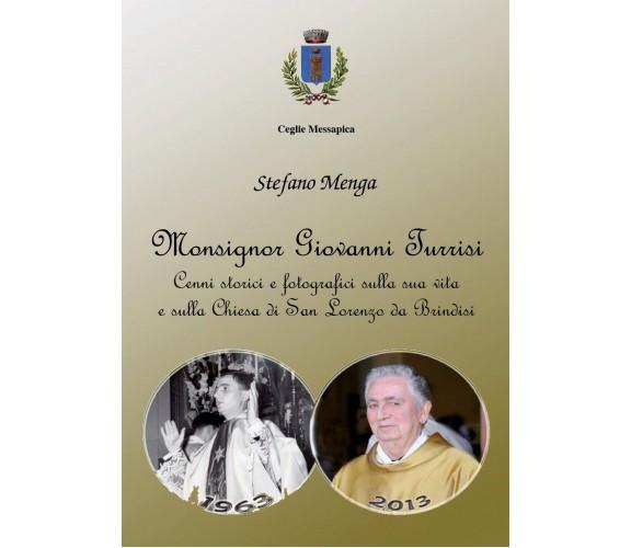 Monsignor Giovanni Turrisi di Stefano Menga,  2018,  Youcanprint