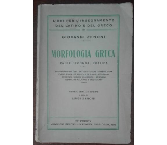 Morfologia greca - Giovanni Zenoni - Zenoni, 1932 - A