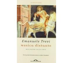 Musica distante - Emanuele Trevi - Ponte alle Grazie,2012 - A