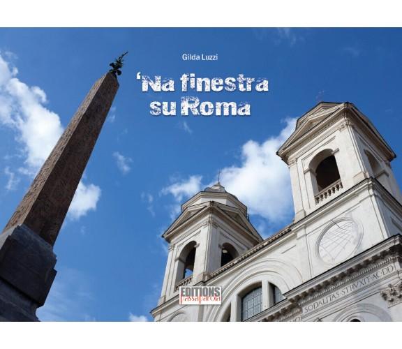 'Na finestra su Roma. Ediz. illustrata di Gilda Luzzi,  2021,  Youcanprint