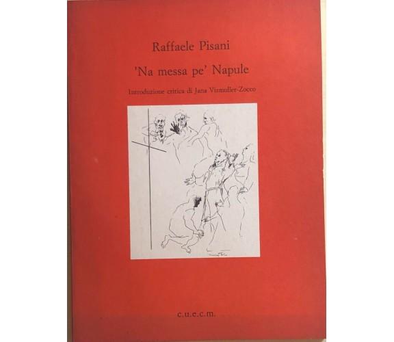 'Na messa pe' Napule di Raffaele Pisani, 1992, Cuecm