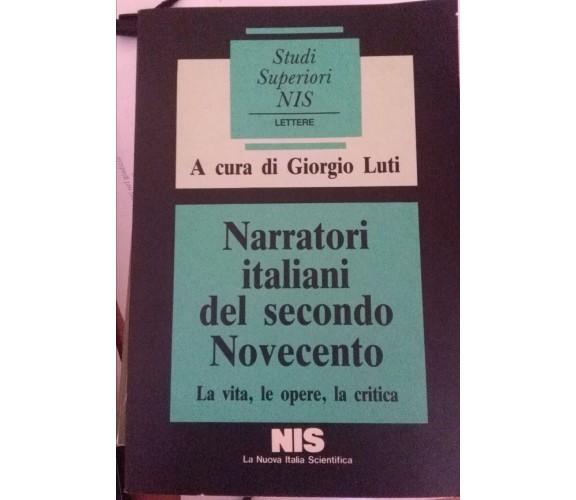 Narratori italiani del secondo NovecentoLa vita,le opere,la critica,G.Luti,NIS-S