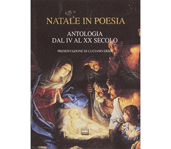 Natale in poesia - AA.VV. - Interlinea,2006 - A