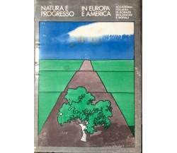 Natura e progresso in Europa e America di AISBM, 1971, Homo Nuova - Scienza