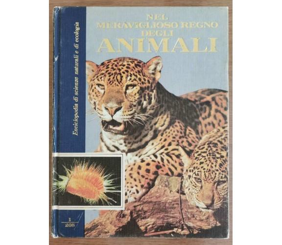 Nel meraviglioso mondo degli animali 1 - Curcio editore - 1990 - AR