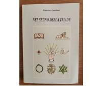 Nel segno della triade - F. Castellani - 2002 - AR