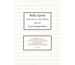 Nello Aprile, scritti di arte e architettura 1953-2012 (Segio Musci, 2017)- ER