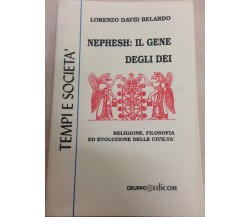 Nephesh: il gene degli dei - Lorenzo Davis Belardo,  1999,  Gruppo Edicom
