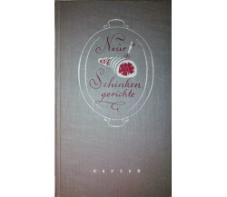 Neue Schinkengerichte-Keyser,1954,Keyserschen Verlagsbuchhandlung Heidelberg -S