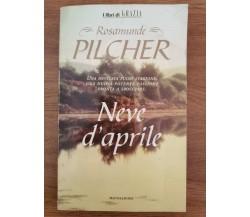 Neve d'aprile - R. Pilcher - Mondadori - 1998 - AR