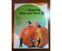New Roaming Here and There - AA.VV. - Zanichelli - 2008 - M