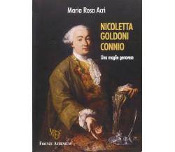 Nicoletta Goldoni Connio. Una moglie genovese - Maria Rosa Acri,  2010,