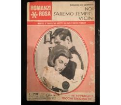 Noi saremo sempre vicini - i Edgarda De Gennaro,  Romantica Editrice - P