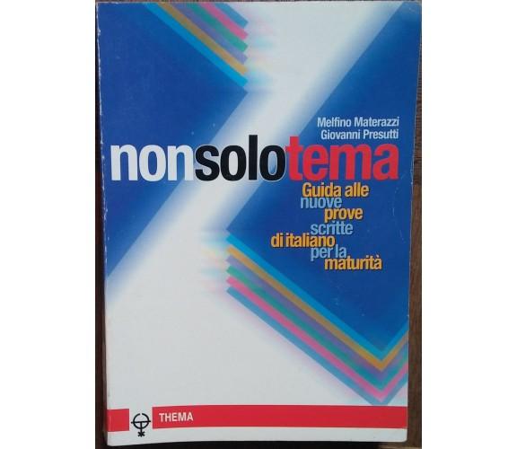 Non solo tema  - Melfino Materazzi,Guiovanni Presutti  - Thema,2000 - R