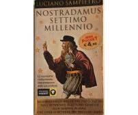 Nostradamus, Settimo millennio di Luciano Sampietro, 2003, Piemme