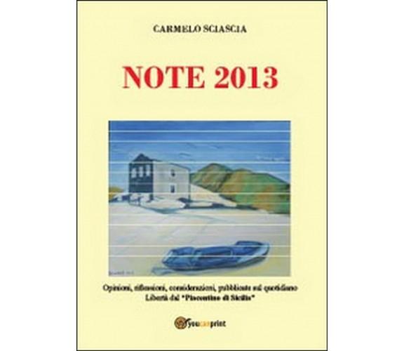 Note 2013 , Carmelo Sciascia,  2014,  Youcanprint