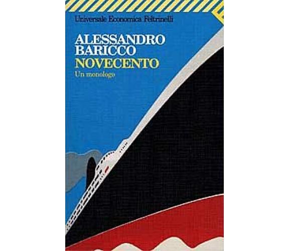 Novecento Un monologo - Alessandro Baricco,  1994,  Feltrinelli Editore - P