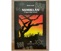 Numbelan - M. Gadji - Edizioni dell'Arco - 2004 - AR