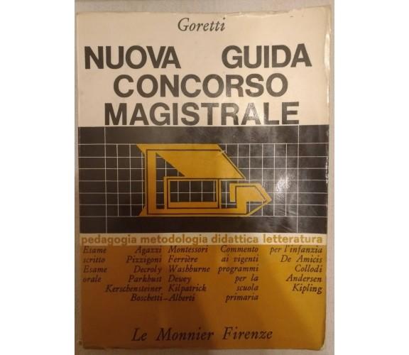 Nuova Guida concorso magistrale di Maria Goretti,  1967,  Le Monnier - S