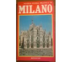 Nuova guida pratica di Milano - Vittorio Serra - Bonechi, 1991 - L