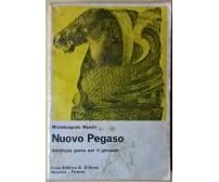 Nuovo Pegaso. Antologia greca per il ginnasio - Marchi - 1984, G. D'Anna - L