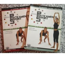Nuovo Praticamente Sport 2 volumi di A.a.v.v,  2003,  D'Anna -F