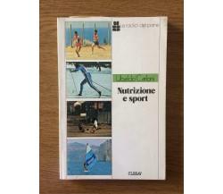 Nutrizione e sport - Ubaldo Carloni - Clesav - 1982 - AR
