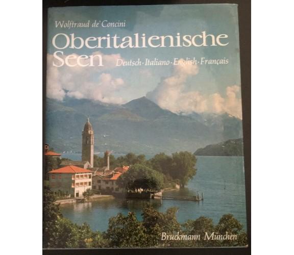 Oberitaliensische Seen - Wolftraud De Concini,  1968,  Bruckmann München - P