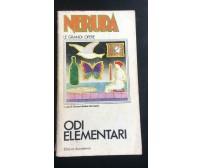 Odi Elementari - Pablo Neruda,  Edizioni Accademia - P