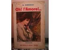 Oh! l'Amore !.. di Dolores Mingozzi,  1931,  Gerbini-F