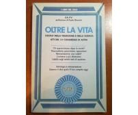 Oltre la vita - AA.VV. -  Astra - 1991 - M