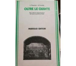 Oltre le quinte - Trezzini - Curtolo - 1983 - Marsilio Editore - lo