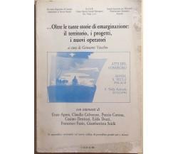 ...Oltre le tante storie di emarginazione: [...] di AA.VV., 1991, CUECM