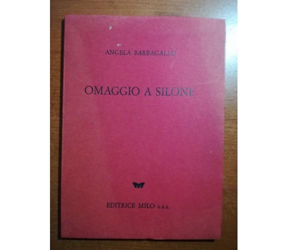 Omaggio a Silone - Angela Barbagallo - Milo  - M